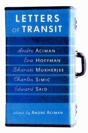 LETTERS OF TRANSIT by Andre Aciman
