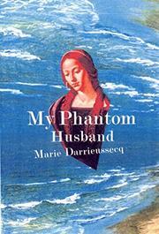 MY PHANTOM HUSBAND by Marie Darrieussecq