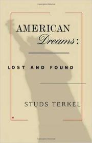 AMERICAN DREAMS by Studs Terkel