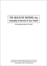 THE HEALTH OF NATIONS by Ichiro Kawachi
