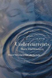 UNDERCURRENTS by Marie Darrieussecq