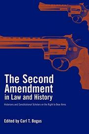 Cover art for THE SECOND AMENDMENT IN LAW AND HISTORY