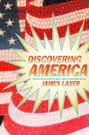 DISCOVERING AMERICA by James Laxer