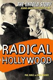 RADICAL HOLLYWOOD by Paul Buhle