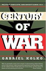 ANOTHER CENTURY OF WAR? by Gabriel Kolko