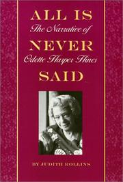 ALL IS NEVER SAID by Judith Rollins