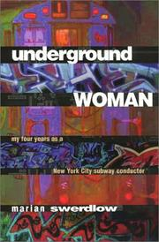 UNDERGROUND WOMAN by Marian Swerdlow