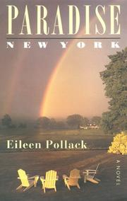 """""""PARADISE, NEW YORK"""" by Eileen Pollack"""