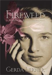 FIREWEED by Gerda Lerner