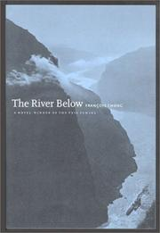 THE RIVER BELOW by Francois Cheng