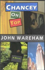 CHANCEY ON TOP by John Wareham