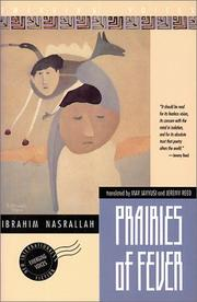 PRAIRIES OF FEVER by Ibrahim Nasrallah