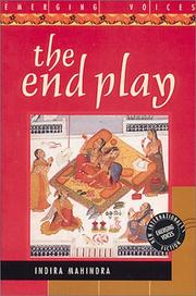 THE END PLAY by Indira Mahindra