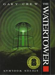 THE WATERTOWER by Gary Crew