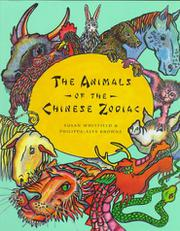 THE ANIMALS OF THE CHINESE ZODIAC by Susan Whitfield