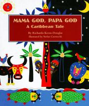 MAMA GOD, PAPA GOD by Richardo Keens-Douglas