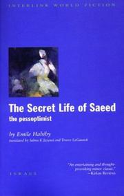 THE SECRET LIFE OF SAEED by Emile Habiby
