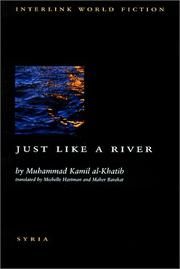 JUST LIKE A RIVER by Muhammad Kamil al-Khatib