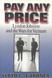 PAY ANY PRICE by Lloyd C. Gardner