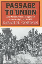 PASSAGE TO UNION by Sarah H. Gordon