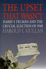 THE UPSET THAT WASN'T by Harold I. Gullan