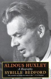 ALDOUS HUXLEY: A Biography by Sybille Bedford