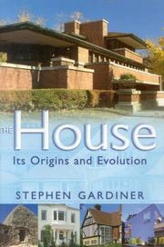 THE HOUSE by Stephen Gardiner