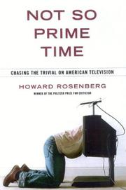 NOT SO PRIME TIME by Howard Rosenberg