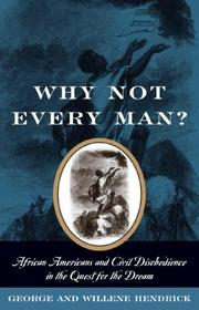 WHY NOT EVERY MAN? by George Hendrick