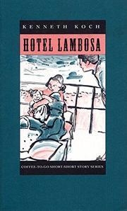 HOTEL LAMBOSA by Kenneth Koch