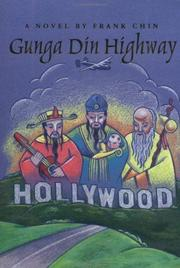 GUNGA DIN HIGHWAY by Frank Chin