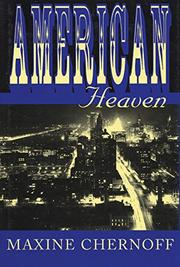 AMERICAN HEAVEN by Maxine Chernoff