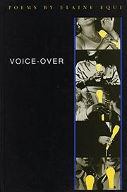 VOICE-OVER by Elaine Equi