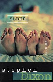SLEEP by Stephen Dixon
