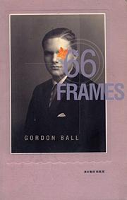 '66 FRAMES by Gordon Ball
