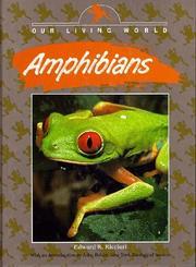 AMPHIBIANS by Edward R. Ricciuti