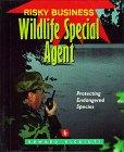 WILDLIFE SPECIAL AGENT by Edward R. Ricciuti
