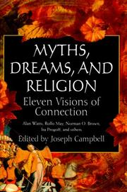 MYTHS, DREAMS, AND RELIGION by Joseph Campbell