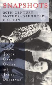 SNAPSHOTS by Joyce Carol Oates
