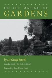 ON THE MAKING OF GARDENS by Sir George Sitwell