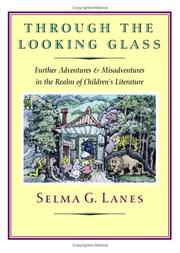 THROUGH THE LOOKING GLASS by Selma G. Lanes
