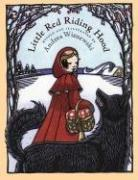 LITTLE RED RIDING HOOD by Andrea Wisnewski