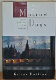 MOSCOW DAYS by Galina Dutkina