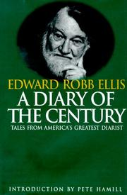 A DIARY OF THE CENTURY by Edward Robb Ellis