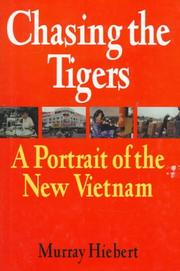 CHASING THE TIGERS by Murray Hiebert