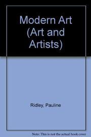 MODERN ART by Pauline Ridley