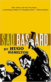 SAD BASTARD by Hugo Hamilton