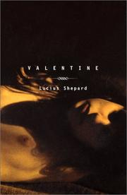 VALENTINE by Lucius Shepard