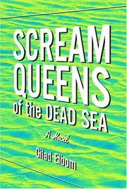 SCREAM QUEENS OF THE DEAD SEA by Gilad Elbom