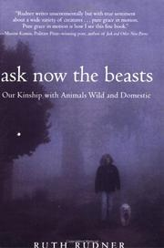 ASK NOW THE BEASTS by Ruth Rudner